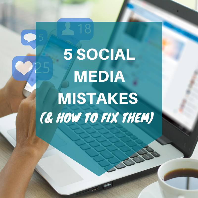social media mistakes and how to fix them